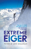 Extreme Eiger: The Race to Climb the...
