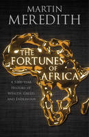 Fortunes of Africa: A 5,000 Year...