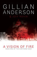 A Vision of Fire