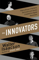 The Innovators: How a Group of...