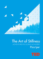 The Art of Stillness: Adventures in...