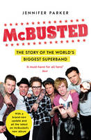 McBusted: The Story of the World's...