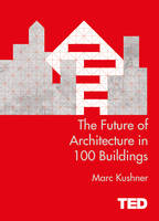 The Future of Architecture in 100...
