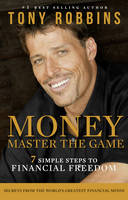 Money: Master the Game: 7 Simple ...