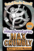 The Misadventures of Max Crumbly:...