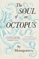 The Soul of an Octopus: A Surprising...