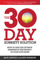 The 30-Day Sobriety Solution: How to...