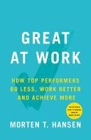 Great at Work: How To Achieve Amazing...