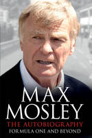 The Autobiography: Formula One and...