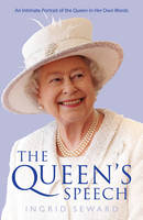 The Queen's Speech: An Intimate...