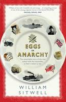Eggs or Anarchy?: The Remarkable ...