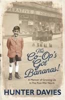The Co-Op's Got Bananas: A Memoir of...