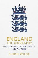 England: The Biography: The Story of...