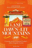 Land of the Dawn-lit Mountains: A...