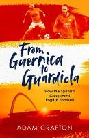From Guernica to Guardiola: How the...