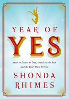 Year of Yes: How to Dance it Out,...