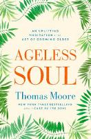 Ageless Soul: An uplifting meditation...