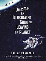 Ad Astra: An Illustrated Guide to...