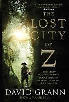 The Lost City of Z: A Legendary...