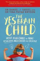 The Yes Brain Child: Help Your Child...