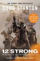 12 Strong: The Declassified True ...
