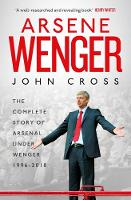 Arsene Wenger: The Inside Story of...