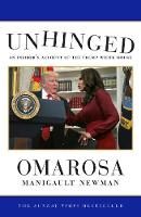 Unhinged: An Insider's Account of the...