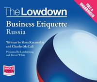 The Lowdown: Business Etiquette - Russia