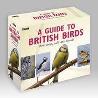 Guide to British Birds: Their Songs,...