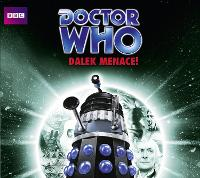 Doctor Who: Dalek Menace!: Classic...