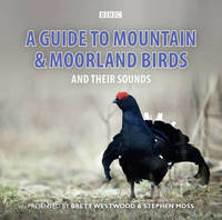 Guide to Mountain and Moorland Birds...