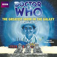 Doctor Who: The Greatest Show in the...