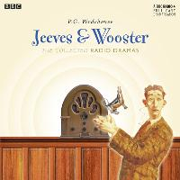 Jeeves & Wooster: The Collected Radio...