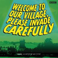 Welcome to Our Village Please Invade...