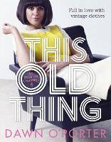 This Old Thing: Fall in Love with...