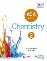 AQA A Level Chemistry Student Book 2:...