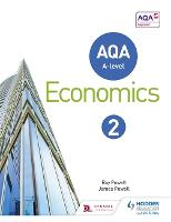 AQA A-Level Economics: Book 2