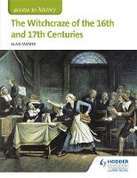 Access to History: The Witchcraze of...