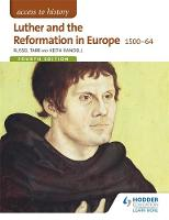 Luther and the Reformation in Europe...