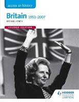 Access to History: Britain 1951-2007...