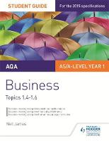 AQA Business Student Guide 2: Topics...
