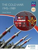 New Higher History: The Cold War,...