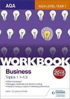 AQA A-Level Business Workbook 1:...