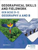 Geographical Skills and Fieldwork for...