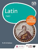 Latin for Common Entrance Two: 2