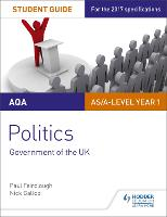 AQA AS/A-level Politics Student Guide...