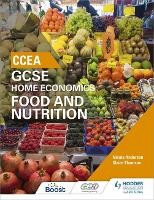 CCEA GCSE Home Economics: Food and...