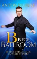 B is for Ballroom: Be Your Own...