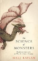 The Science of Monsters: Why Monsters...