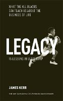 Legacy: What the All Blacks Can Teach...